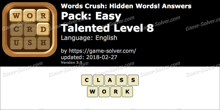 Words Crush Easy-Talented Level 8 Answers