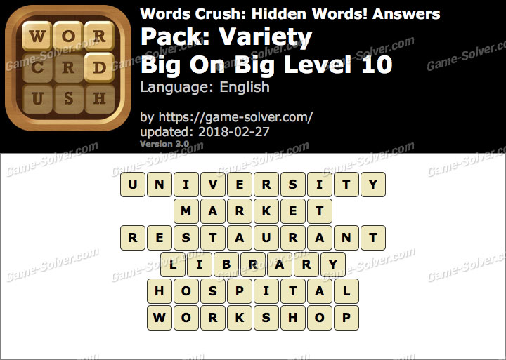 Words Crush Variety-Big On Big Level 10 Answers