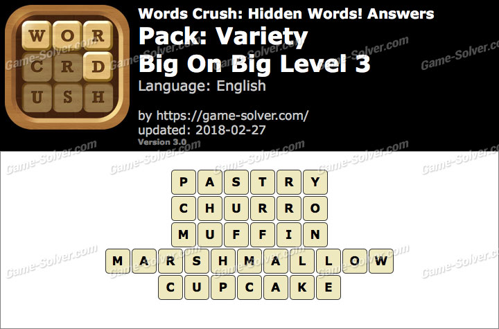 Words Crush Variety-Big On Big Level 3 Answers