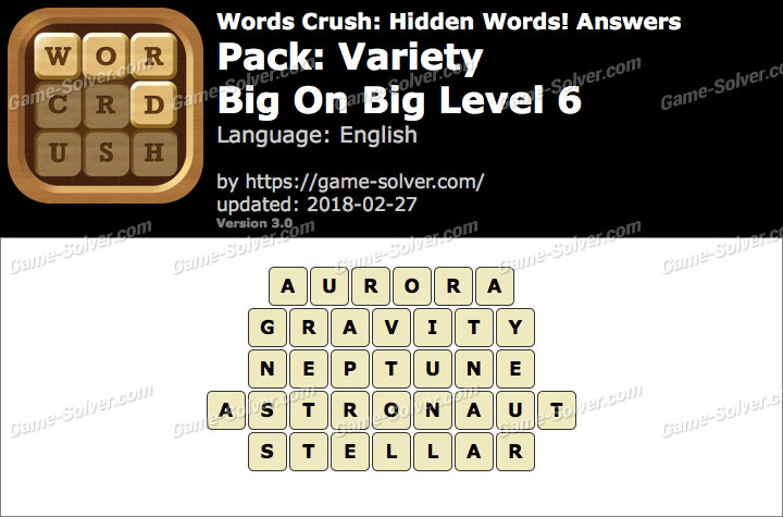 Words Crush Variety-Big On Big Level 6 Answers