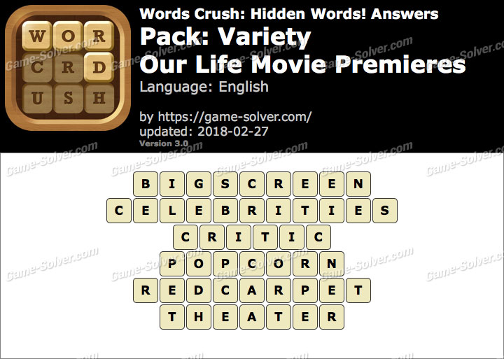 Words Crush Variety-Our Life Movie Premieres Answers