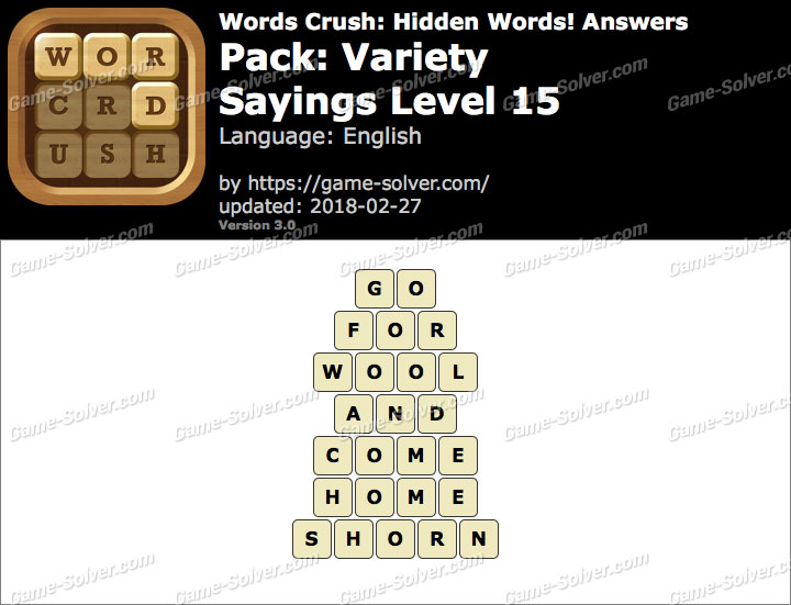 Words Crush Variety-Sayings Level 15 Answers