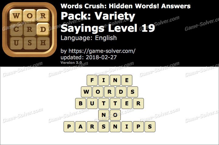 Words Crush Variety-Sayings Level 19 Answers