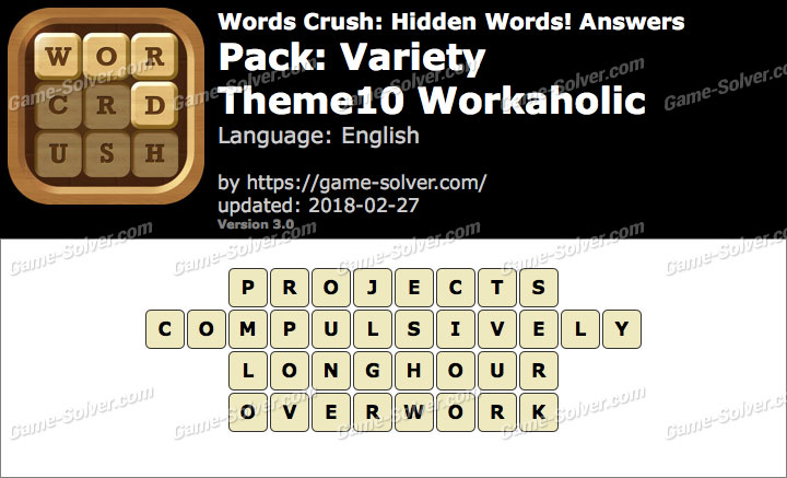 Words Crush Variety-Theme10 Workaholic Answers