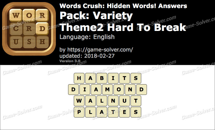 Words Crush Variety-Theme2 Hard To Break Answers