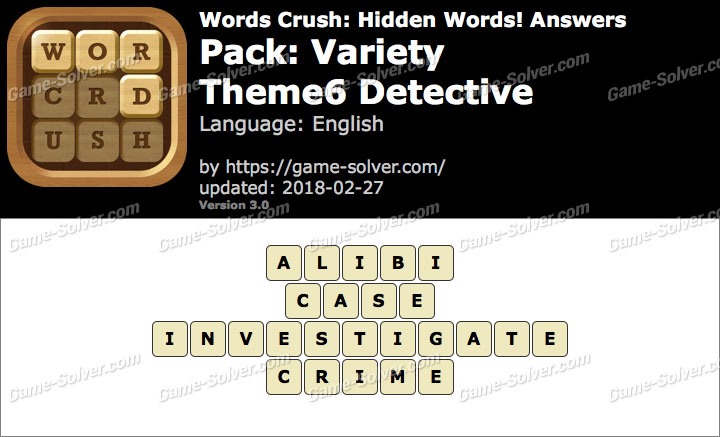 Words Crush Variety-Theme6 Detective Answers