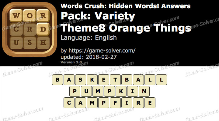 Words Crush Variety-Theme8 Orange Things Answers