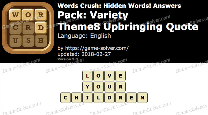 Words Crush Variety-Theme8 Upbringing Quote Answers