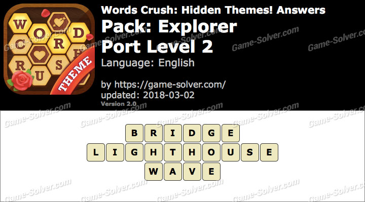 Words Crush Explorer-Port Level 2 Answers