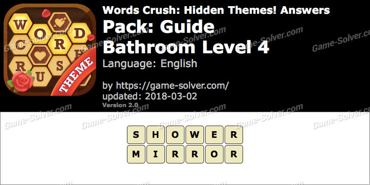 Words Crush Guide-Bathroom Level 4 Answers