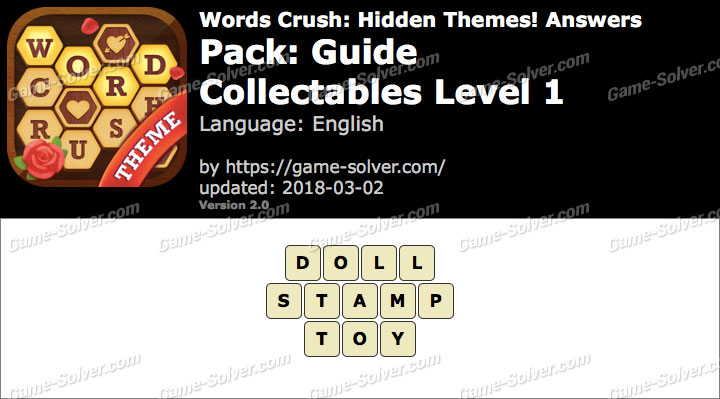 Words Crush Guide-Collectables Level 1 Answers