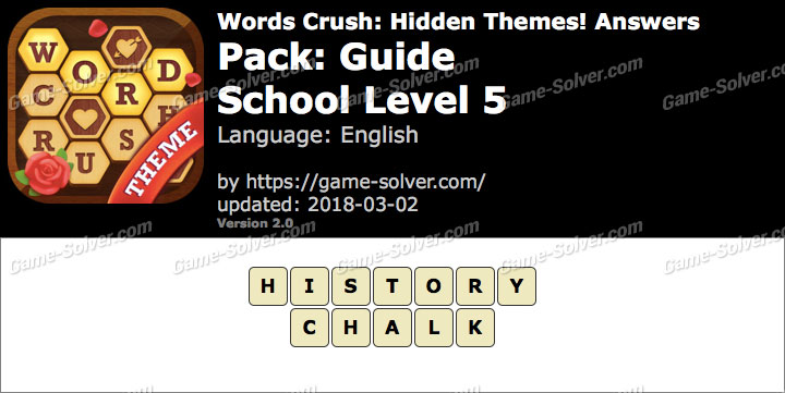 Words Crush Guide-School Level 5 Answers