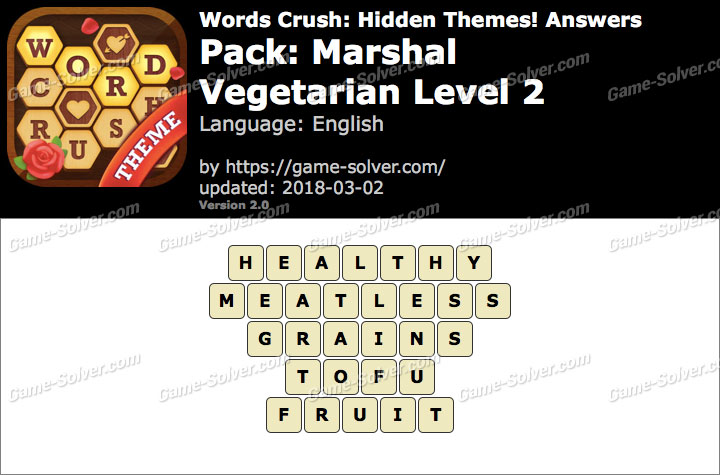 Words Crush Marshal-Vegetarian Level 2 Answers