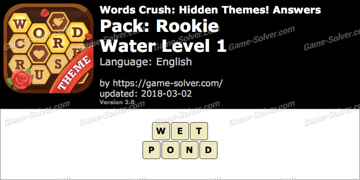 Words Crush Rookie-Water Level 1 Answers