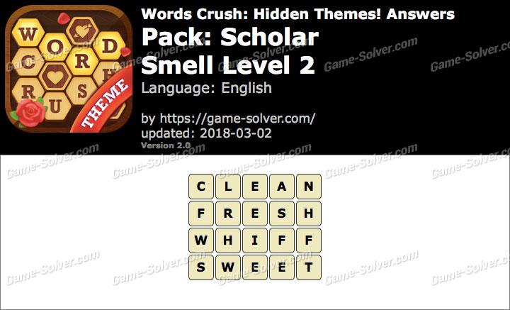 Words Crush Scholar-Smell Level 2 Answers