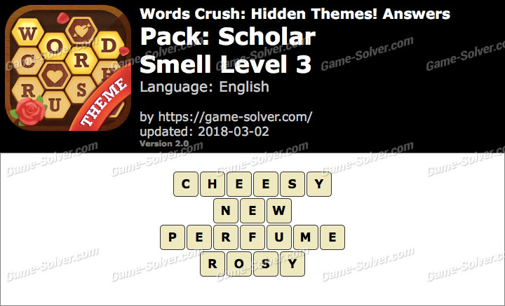 Words Crush Scholar-Smell Level 3 Answers