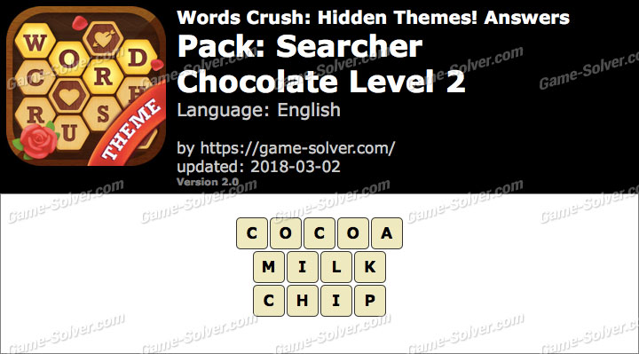 Words Crush Searcher-Chocolate Level 2 Answers