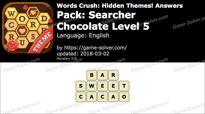 Words Crush Searcher-Chocolate Level 5 Answers