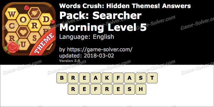 Words Crush Searcher-Morning Level 5 Answers