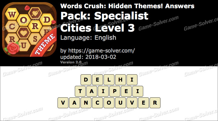 Words Crush Specialist-Cities Level 3 Answers