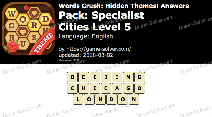 Words Crush Specialist-Cities Level 5 Answers
