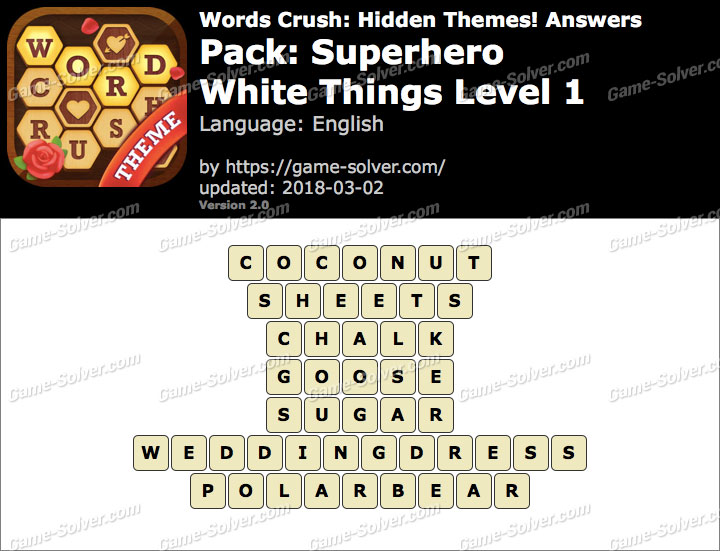 Words Crush Superhero-White Things Level 1 Answers