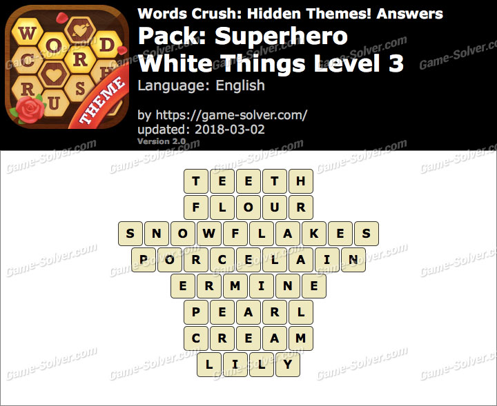 Words Crush Superhero-White Things Level 3 Answers