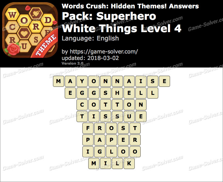 Words Crush Superhero-White Things Level 4 Answers
