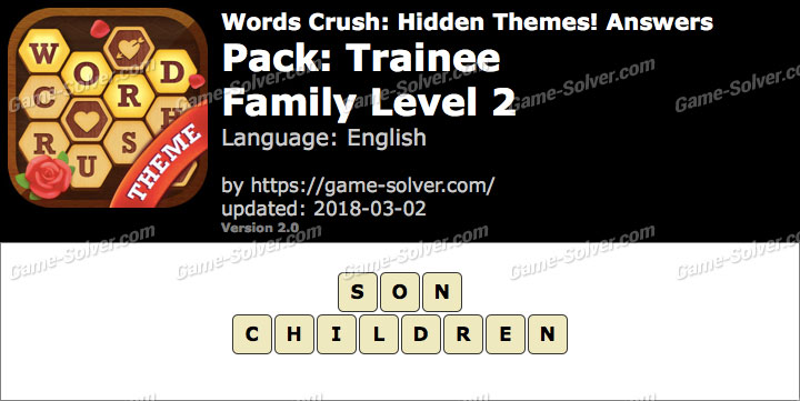 Words Crush Trainee-Family Level 2 Answers