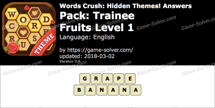 Words Crush Trainee-Fruits Level 1 Answers
