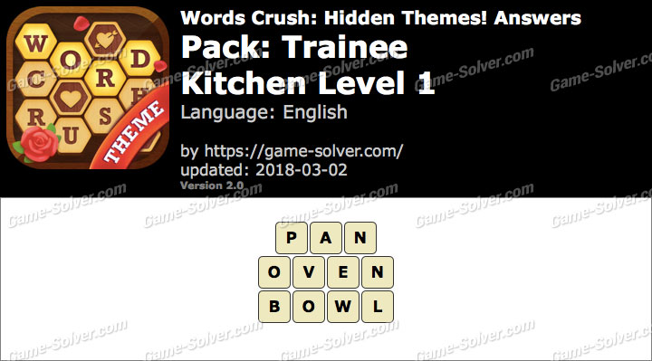 Words Crush Trainee-Kitchen Level 1 Answers