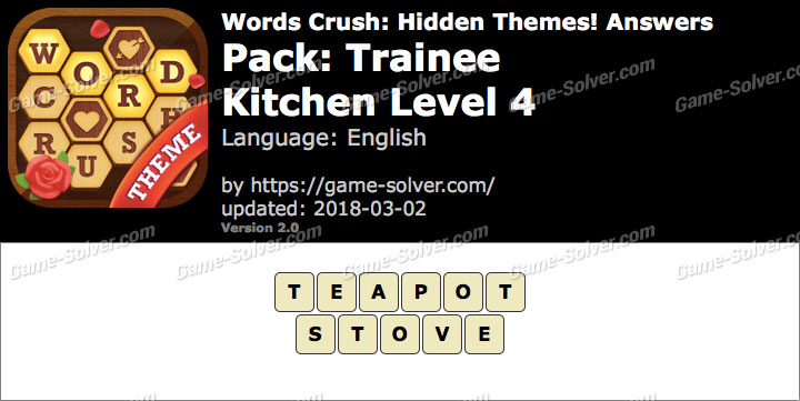 Words Crush Trainee-Kitchen Level 4 Answers