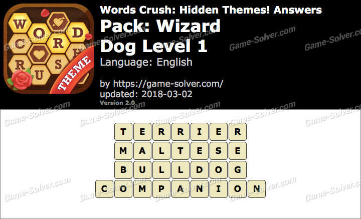 Words Crush Wizard-Dog Level 1 Answers