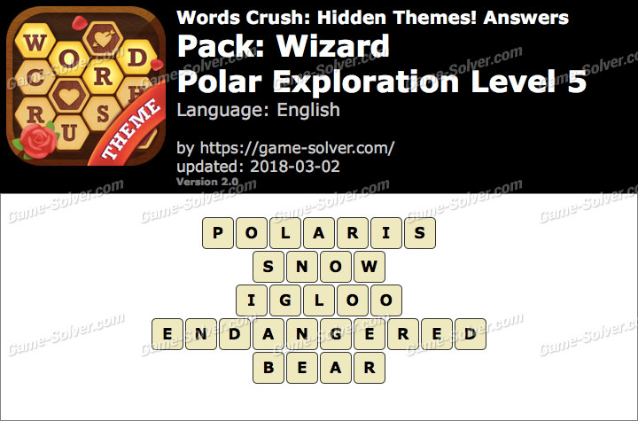 Words Crush Wizard-Polar Exploration Level 5 Answers