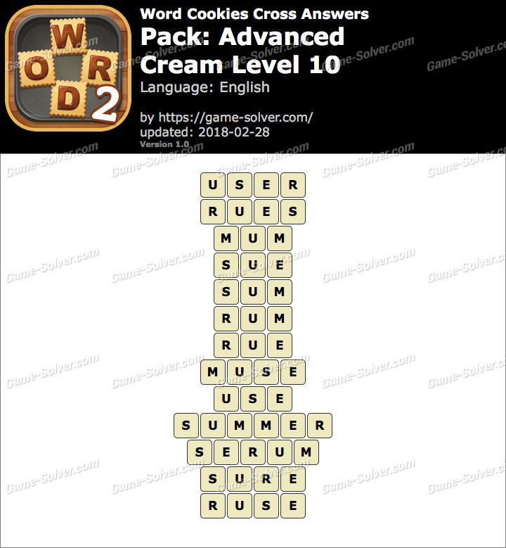 Word Cookies Cross Advanced-Cream Level 10 Answers