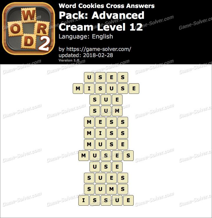 Word Cookies Cross Advanced-Cream Level 12 Answers