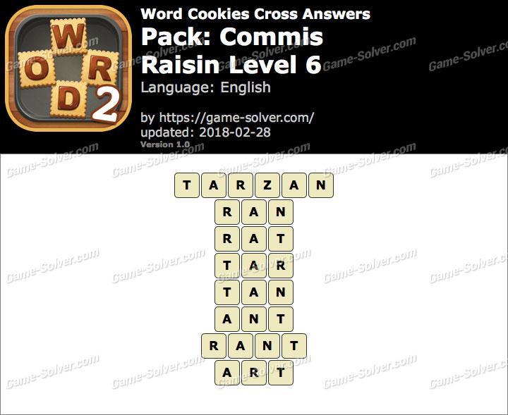 Word Cookies Cross Commis-Raisin Level 6 Answers