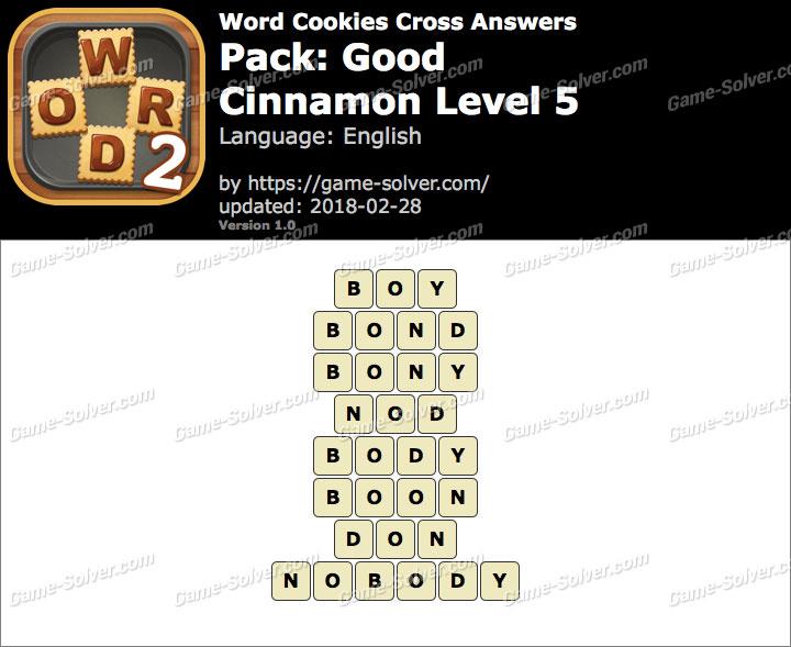 Word Cookies Cross Good-Cinnamon Level 5 Answers