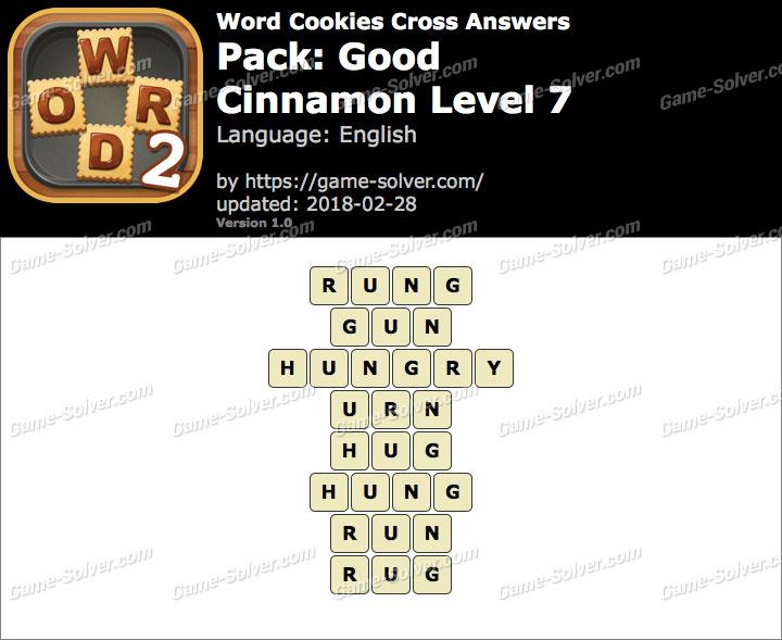 Word Cookies Cross Good-Cinnamon Level 7 Answers