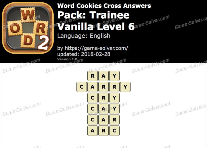 Word Cookies Cross Trainee-Vanilla Level 6 Answers