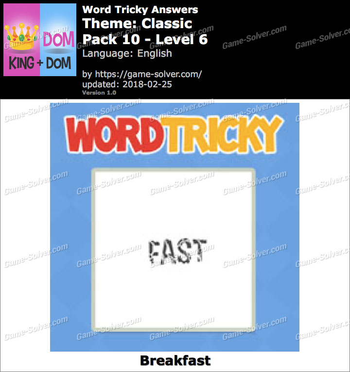 Word Tricky Classic Pack 10-Level 6 Answers