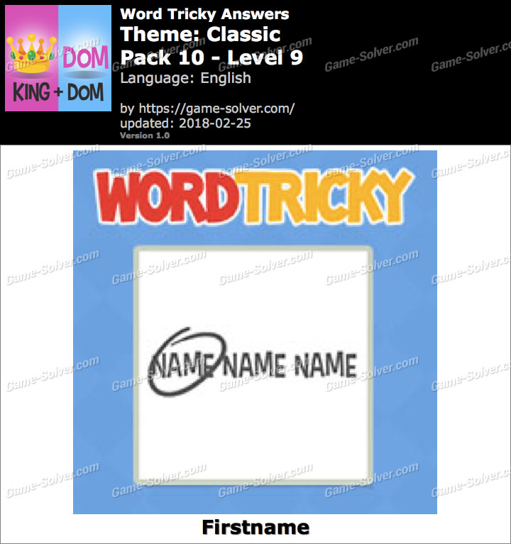 Word Tricky Classic Pack 10-Level 9 Answers