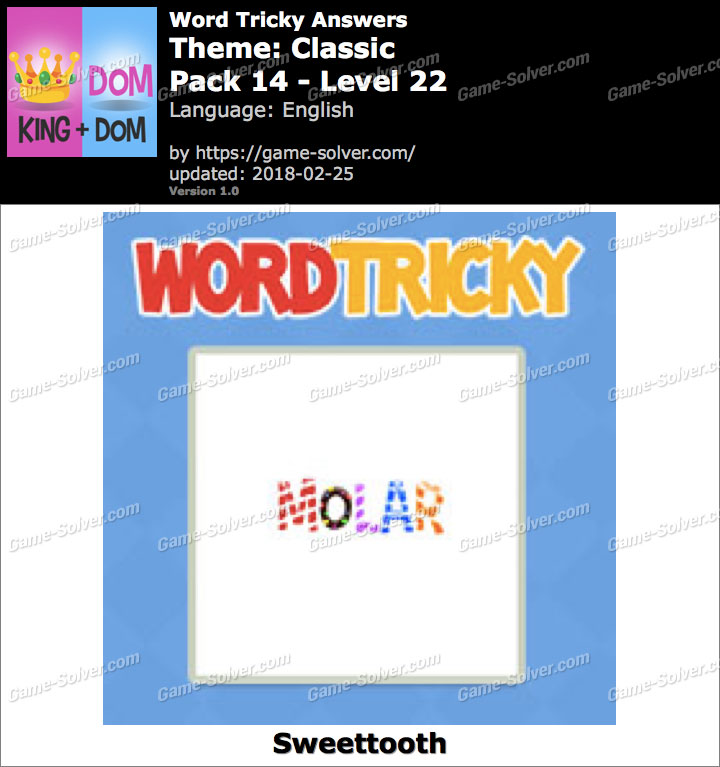 Word Tricky Classic Pack 14-Level 22 Answers