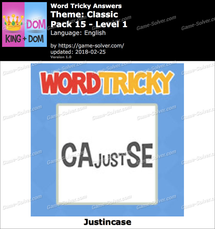 Word Tricky Classic Pack 15-Level 1 Answers