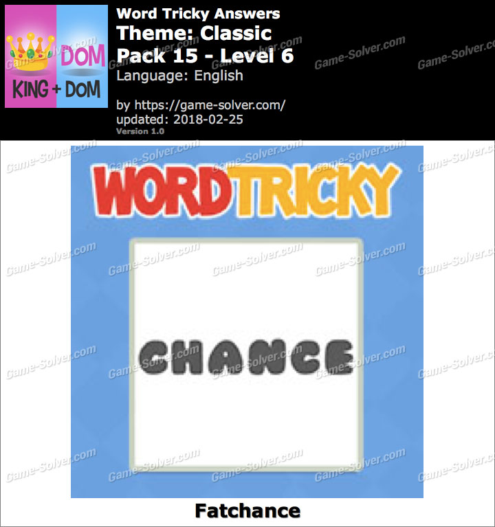 Word Tricky Classic Pack 15-Level 6 Answers