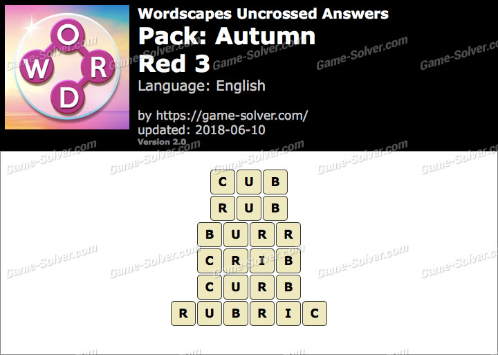 Wordscapes Uncrossed Autumn-Red 3 Answers