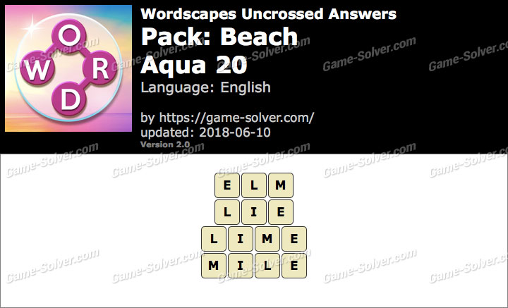 Wordscapes Uncrossed Beach-Aqua 20 Answers