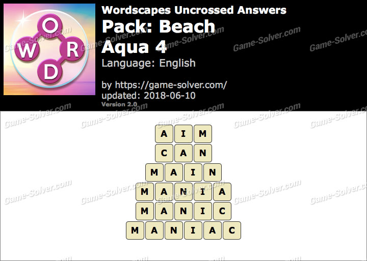 Wordscapes Uncrossed Beach-Aqua 4 Answers