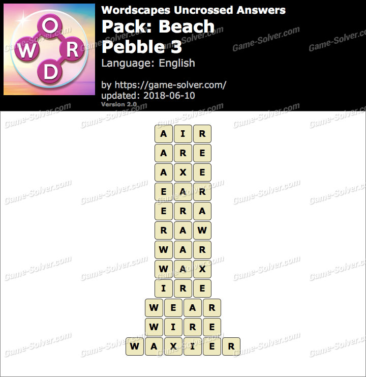 Wordscapes Uncrossed Beach-Pebble 3 Answers