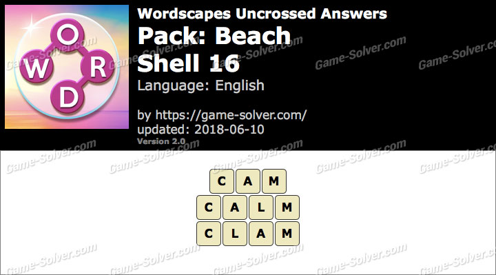 Wordscapes Uncrossed Beach-Shell 16 Answers